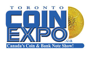 TORONTO COIN EXPO - Canada's Coin Show & Auction, Spring 2018