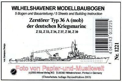 Wilhelmshavener Modellbaubogen 1221 D - Zerstörer Typ 36A (mob) - 1:250