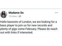 Hello bassists of London (M/F)
