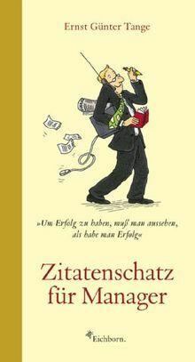 Zitatenschatz für Manager von Ernst G. Tange | Buch | Zustand gut