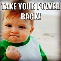 TAKE YOUR POWER BACK!