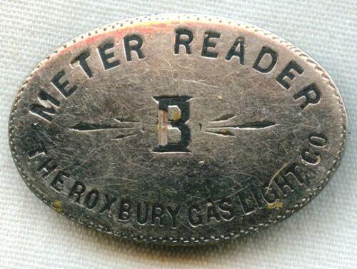 1890s Roxbury (Massachusetts) Gas Light Co. Meter Reader Badge