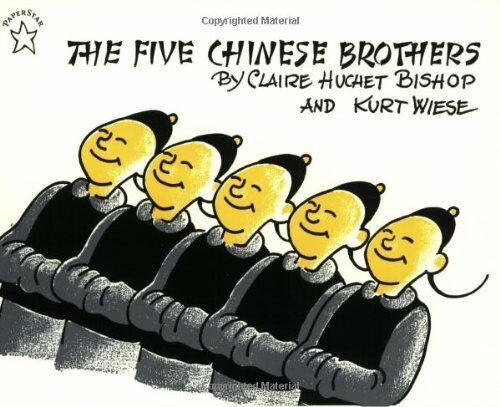 The Five Chinese Brothers (paperstar) By Claire Huchet Bishop