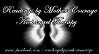 Readings by Mother Courage- Psychic Lightworker