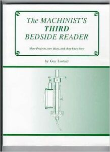 """book: """"The Machinist's Third Bedside Reader"""" by Guy Lautard"""