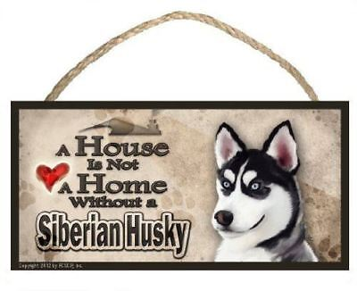 "Husky /""A House is Not a Home without a Husky/"" v3 Dog Sign featuring the art of S"
