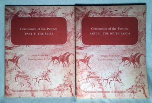 Ceremonies of the Pawnee, Parts 1 & 2 by Murie/1981 Smithsonian Paperbacks