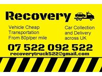 ***CHEAP***From 80p/per Mile!!! Recovery Service. Collection and Delivery. Vehicle transportation.