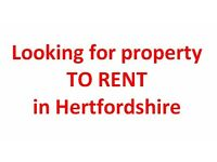 Looking to rent a house of flat in Hertfordshire for around £900
