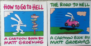 Road and How To Go To Hell books (Matt Groenig of Simpsons fame)