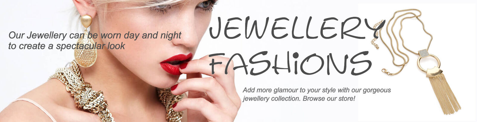 Jewellery Fashions