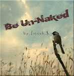 Be Un-naked