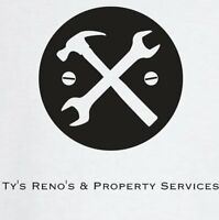 Ty's Reno's and Property Services - Booking into Aug.