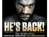 He`s Back - 2 x Tyson Fury Tickets Manchester Arena 9th Jun 2018 7pm