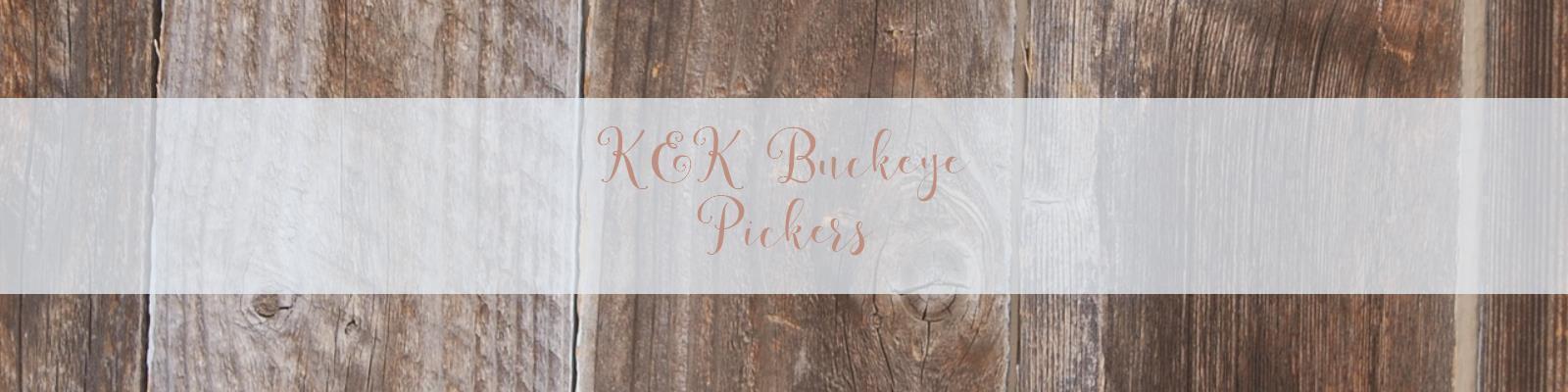 K&K Buckeye Pickers