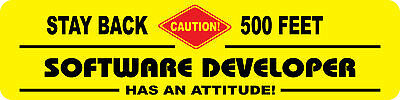 Software Developer Occupational Novelty Attitude Sign