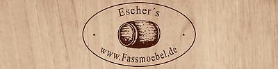 eschers-fassmoebel