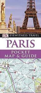 """""""AS NEW"""" DK Eyewitness Pocket Map and Guide: Paris, Collectif, Book"""