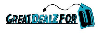GREAT DEALZ FOR U