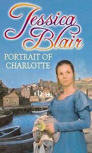 PORTRAIT OF CHARLOTTE, JESSICA BLAIR - PAPERBACK, NEW BOOK (A FORMAT)