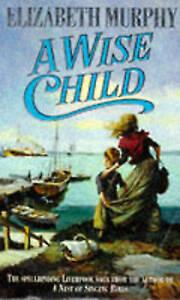 A Wise Child, Murphy, Elizabeth, Very Good Book