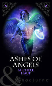 Ashes of Angels by Michele Hauf (Paperback, 2011)