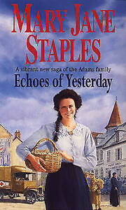 Echoes Of Yesterday by Mary Jane Staples (Paperback)
