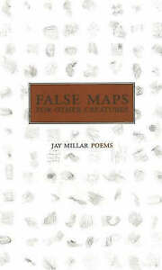 False Maps for Other Creatures: A Blewointment Book by Jay Millar (Paperback,...