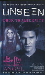Good, Buffy the Vampire Slayer/Angel Unseen: Door to Alternity Bk. 2, Holder, Na