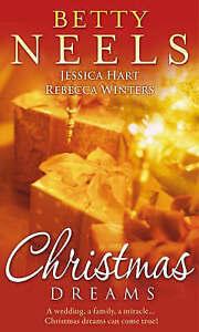 Hart, Jessica, Winters, Rebecca, Neels, Betty, Christmas Dreams: Winter Wedding
