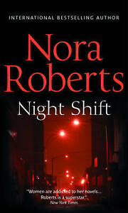 Night Shift by Nora Roberts Paperback - Southampton, United Kingdom - Night Shift by Nora Roberts Paperback - Southampton, United Kingdom