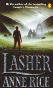 Lasher (Witching Hour), Rice, Anne Paperback Book