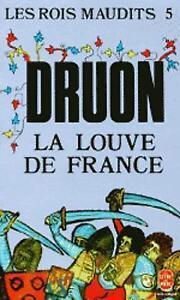 Good, Les Rois Maudits 5: La Louve De France (Ldp Litterature), Druon, Maurice,