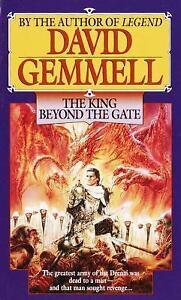 The King Beyond the Gate (Drenai Tales, Book 2) Gemmell, David Mass Market Pape