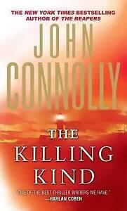 The Killing Kind: A Charlie Parker Thriller Connolly, John -Paperback