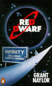 Red Dwarf:Infinity Welcomes Careful Drivers, Naylor, Grant, Very Good Book
