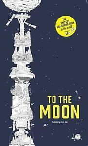 To the Moon: The Tallest Colouring Book in the World, Sarah Yoon, New Book