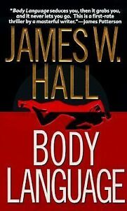 Body-Language-by-James-W-Hall-1999-Paperback-Reprint