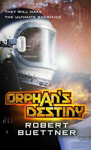 Orphans-Destiny-by-Robert-Buettner-Paperback-2008