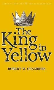 The-King-in-Yellow-by-Robert-W-Chambers-Paperback-2010