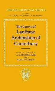NEW The Letters of Lanfranc, Archbishop of Canterbury (Oxford Medieval Texts)