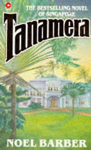 Tanamera, Barber, Noel, Very Good Book