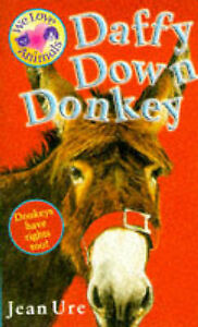 Ure, Jean, Daffy Down Donkey (We Love Animals), Very Good Book