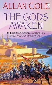 The Gods Awaken: Timura Trilogy 3, Cole, Allan, Very Good Book