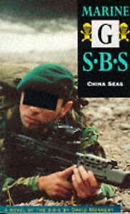 Marine G: Special Boat Service, China Seas, Monnery, David, Very Good Book