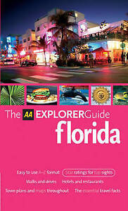 AA Explorer Florida (AA Explorer Guides), , Very Good Book