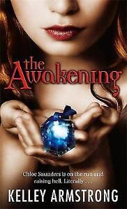 The Awakening: Number 2 in series by Kelley Armstrong NEW BOOK (Paperback, 2009)