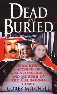 Dead-And-Buried-A-Shocking-Account-of-Rape-Torture-and-Murder-on-the-Californ