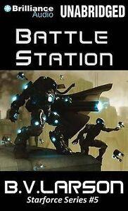 NEW Battle Station (Star Force) by B. V. Larson