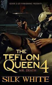 The Teflon Queen PT 4 by White, Silk -Hcover